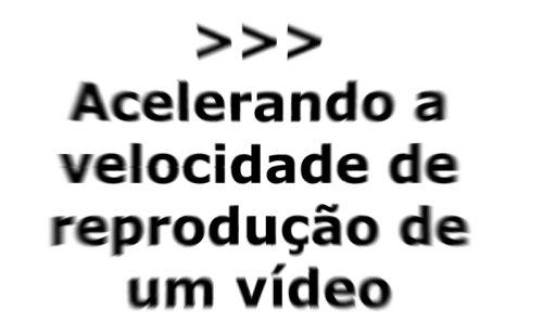 youtube em velocidade alterada