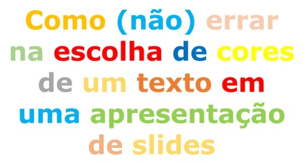 texto com várias cores